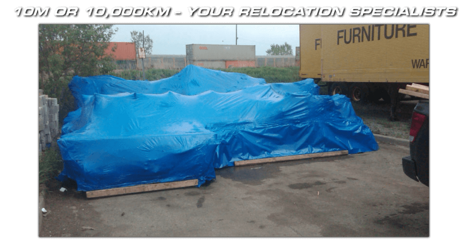 10m or 10,000km – Your Relocation Specialists - protecting your equipment